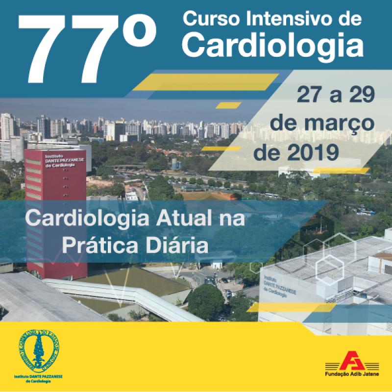 77º Curso Intensivo de Cardiologia - 27 a 29 de Março de 2019