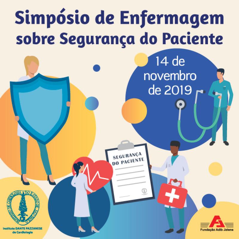 Simpósio de Enfermagem sobre Segurança do Paciente 14 de Novembro de 2019